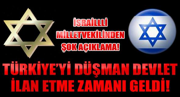 İsrail düşman ilan etti