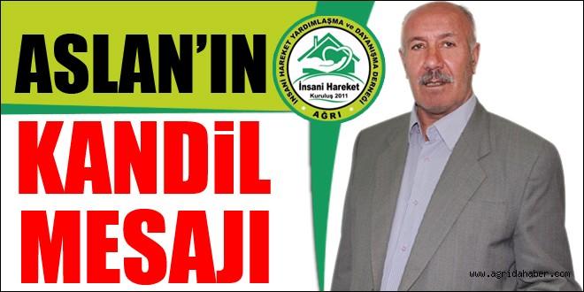 İHYAD Başkanı ASLAN'dan Kandil Mesajı