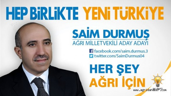 Saim Durmuş AK Parti'den Milletvekili Aday Adayı