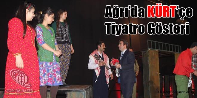 Ağrı'da İlk Kürtçe Tiyatro