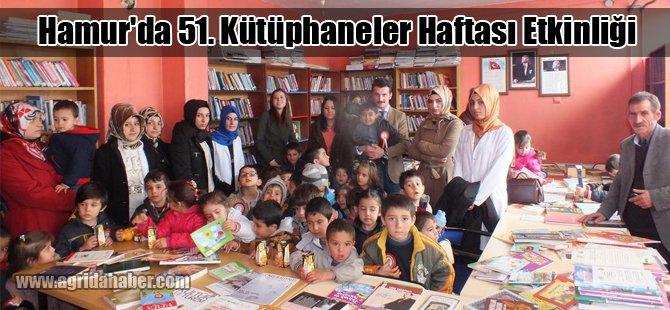 Hamur'da 51. Kütüphaneler Haftası Etkinliği