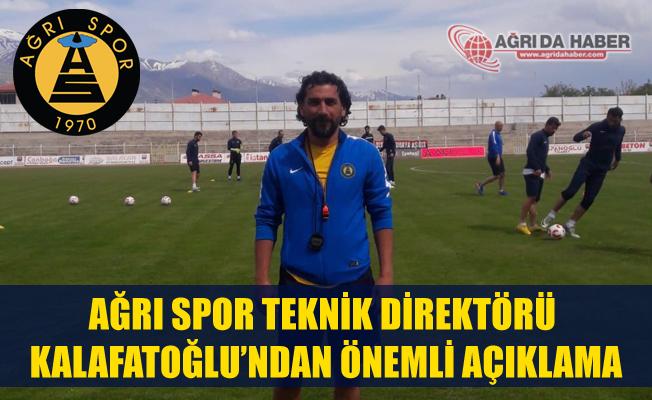 Ağrı 1970 Spor Teknik Direktörü Mustafa Kalafatoğlu'ndan Maç Öncesi Açıklama