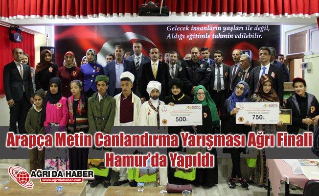 Arapça Metin Canlandırma Yarışması Ağrı Finali, Hamur'da Yapıldı