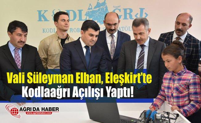 Vali Süleyman Elban Kodlağrı Projesi için Eleşkirt'te Açılış Yaptı