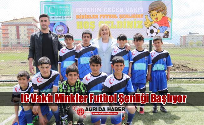 IC Vakfı Minkler Futbol Şenliği Başlıyor
