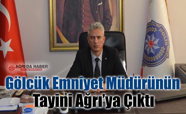 Gölcük Emniyet Müdürü Ahmet Yılmaz Ağrı'ya tayini çıktı