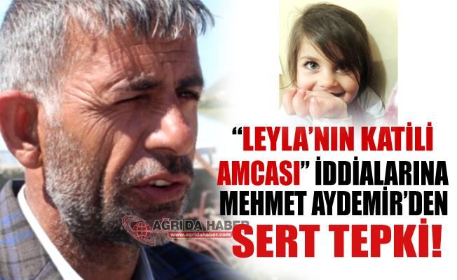 Leyla'nın Katili Olduğu İddia Edilen Amca Mehmet Aydemir'den Sert Tepki