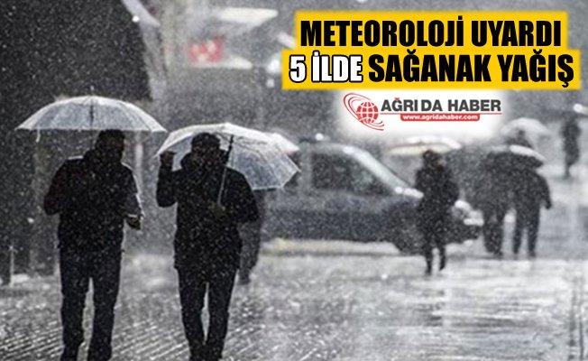Meteoroloji Uyardı! Ağrı Dahil 5 İlde Sağanak Yağış Bekleniyor!