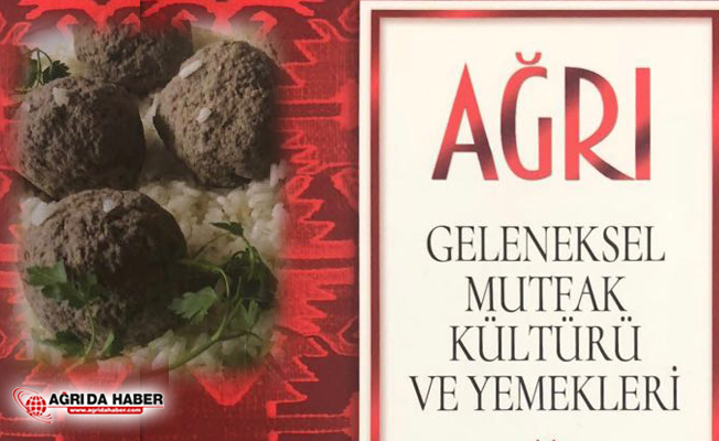 Ağrı'nın 180 Çeşit Yöresel Yemekleri Kitaplaştırıldı