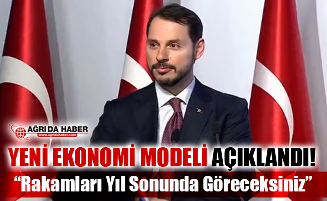 Hazine ve Mali Bakanı Berat Albayrak Yeni Ekonomi Modelini Açıkladı