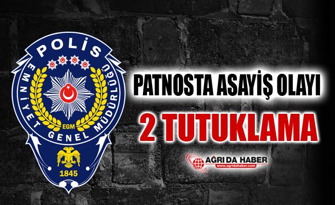 Patnos İlçe Emniyet Müdürlüğünde Asayiş Uygulaması: 2 Tutuklama
