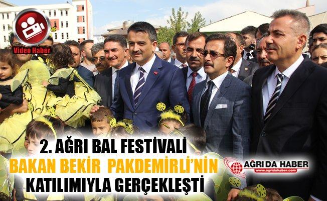 2. Ağrı Bal Festivali Bakan Bekir Pakdemirli'nin Katılımıyla Gerçekleşti