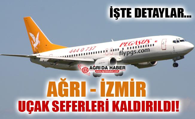 Ağrı - İzmir Uçak Seferleri Kaldırıldı