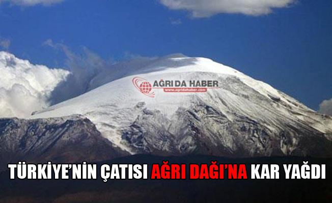 Türkiye'nin Çatısı Ağrı Dağı'na Kar Düştü