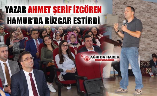 Ağrı Hamur'da Ahmet Şerif İzgören Rüzgarı Esti