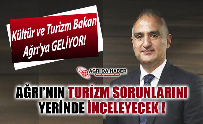 Kültür ve Turizm Bakanı Mehmet Nuri Ersoy, Turizm sorunları için Ağrı'ya Geliyor