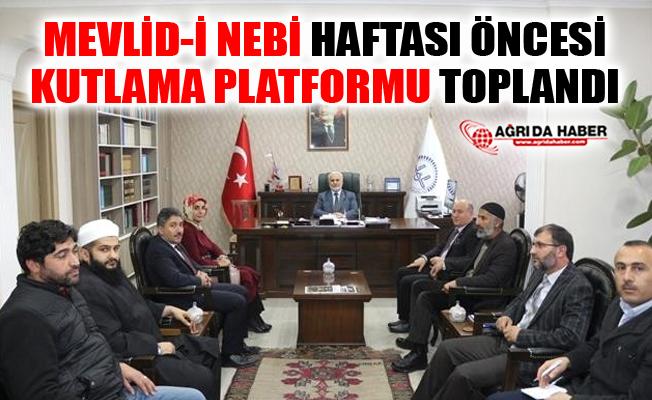 Ağrı'da Mevlid-i Nebi Haftası Öncesi Kutlama Platformu Toplandı