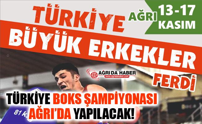 Büyük Erkekler Türkiye Ferdi Boks Şampiyonası Ağrı'da Yapılacak!