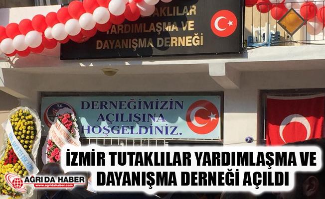 İzmir Tutaklılar Yardımlaşma ve Dayanışma Derneği Açıldı