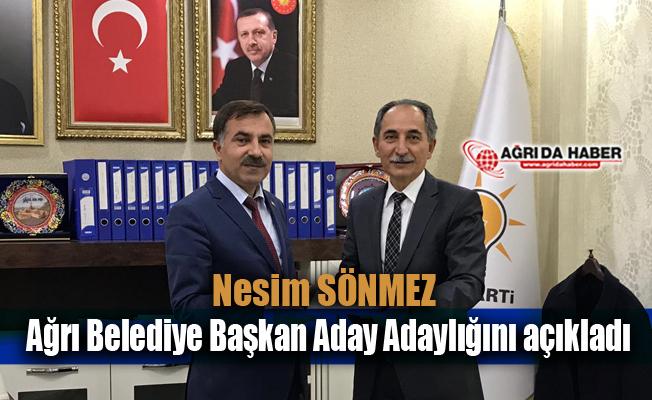 Nesim SÖNMEZ Ağrı Belediye Başkan Aday Adaylığını açıkladı