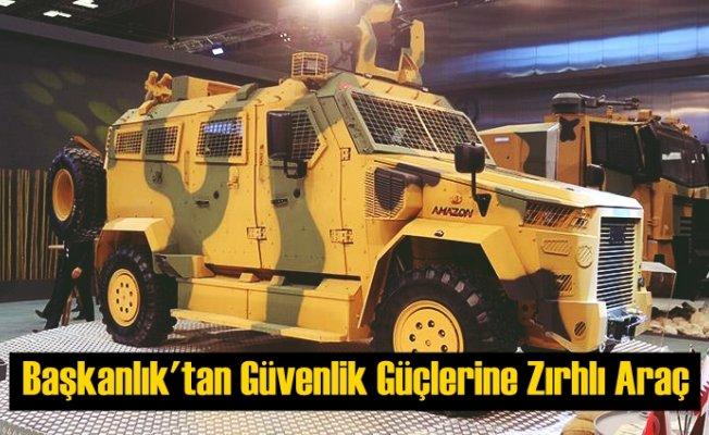Savunma Sanayii Başkanlığı'ndan Güvenlik Güçlerine Zırhlı Araç