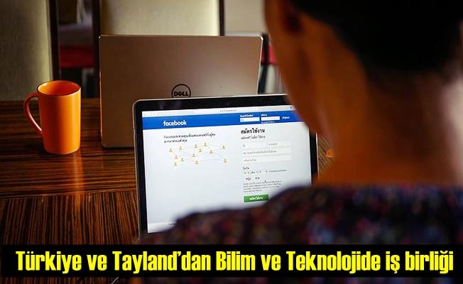 Türkiye ve Tayland'dan Bilim ve Teknolojide işbirliği