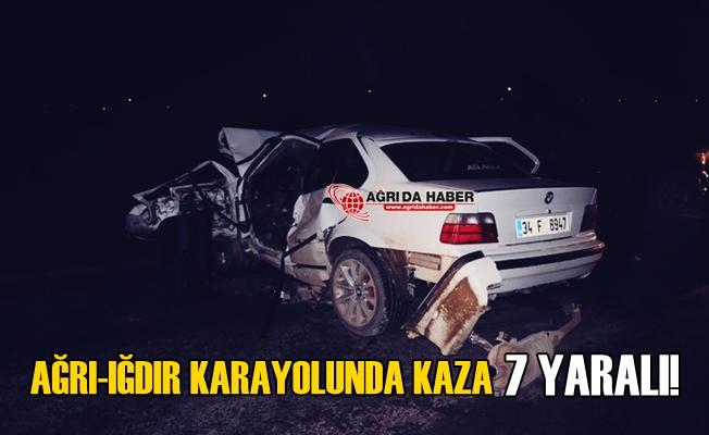 Ağrı-Iğdır Kara yolunda Trafik Kazası! 7 Yaralı