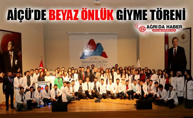 AİÇÜ'de Beyaz Önlük Giyme Töreni Düzenlendi