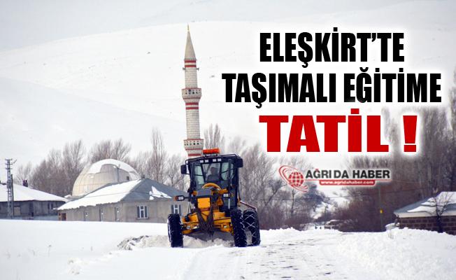 Eleşkirt'te Kar Yağışı: Taşımalı Eğitime Bir Gün Ara Verildi