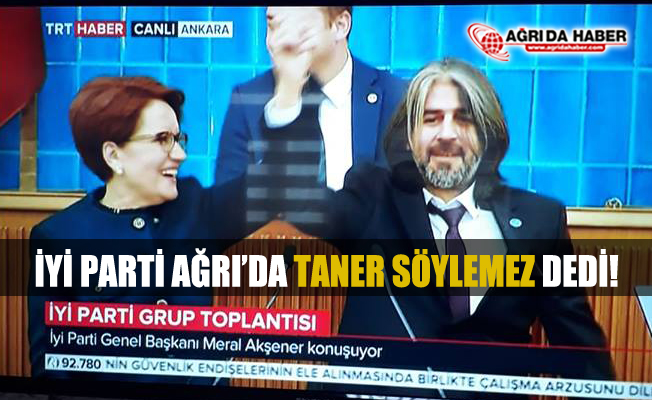 İYİ Parti Belediye Başkan Adaylarını Açıklıyor! Ağrı Taner Söylemez