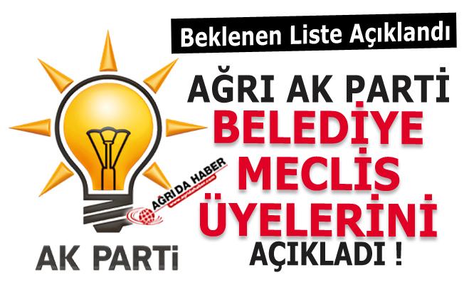Ak Parti Ağrı Belediye Meclis Üyelerini Açıkladı