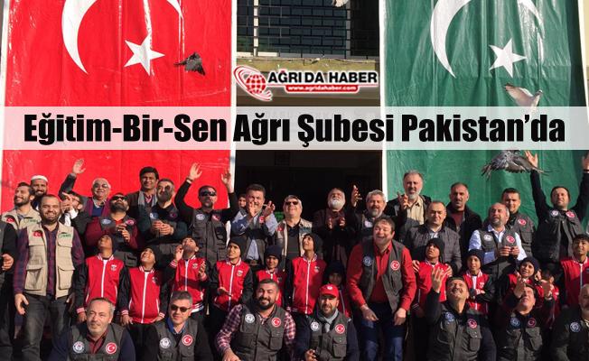 Eğitim-Bir-Sen Ağrı Şube Başkanı Abdurrahman ASLAN Pakistan'da