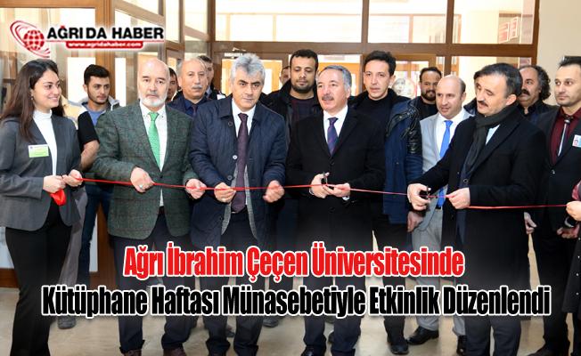 Ağrı İbrahim Çeçen Üniversitesinde Kütüphane Haftası Münasebetiyle Etkinlik Düzenlendi