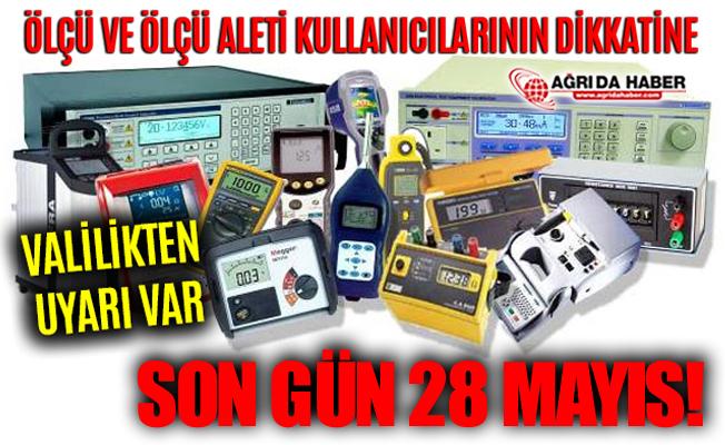 Ağrı Sanayi ve Teknoloji İl Müdürlüğünden Ölçü Aletleri Muayene Uyarısı!
