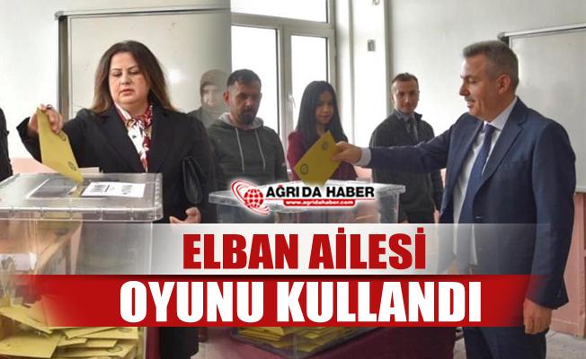 Ağrı Valisi Süleyman Elban 31 Mart Seçimlerinde Oyunu kullandı