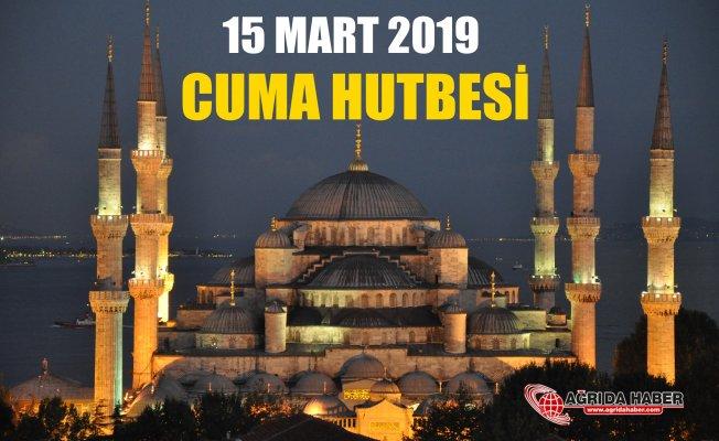 Cuma Hutbesi Diyanet 15 Mart 2019 Hutbe