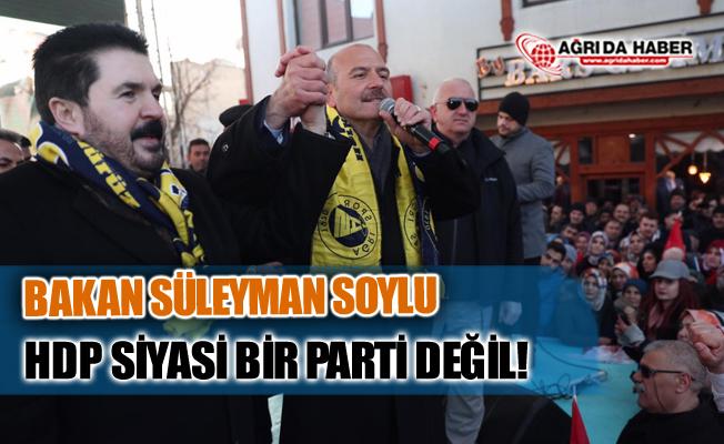 İçişleri Bakanı Süleyman Soylu: HDP Siyasi Bir Parti Değil!