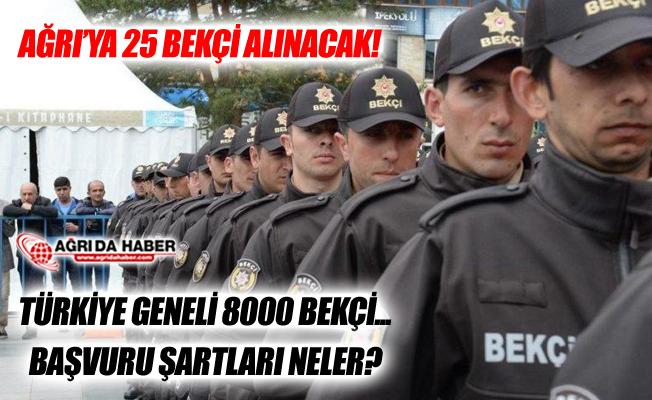 Türkiye Geneli 8000 Bekçi Alınacak! Ağrı'ya 25 Bekçi Alınacak!
