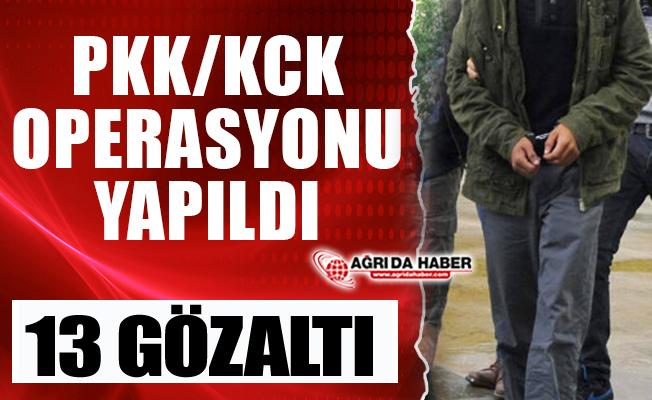 Ağrı'da PKK/KCK operasyonu 13 Gözaltı
