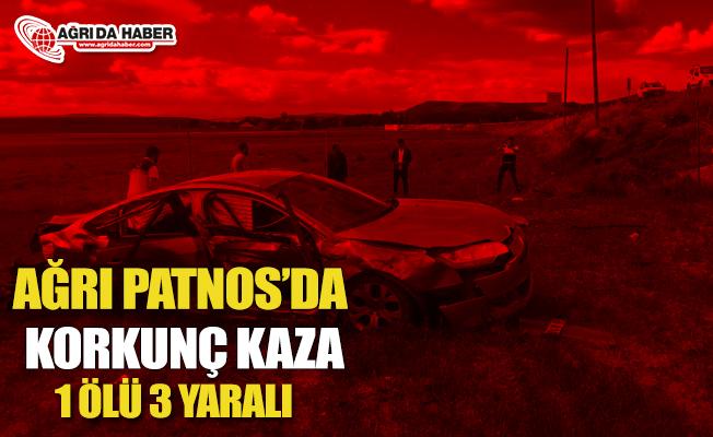 Ağrı Patnos'da Trafik Kazası 1 Ölü 3 Yaralı