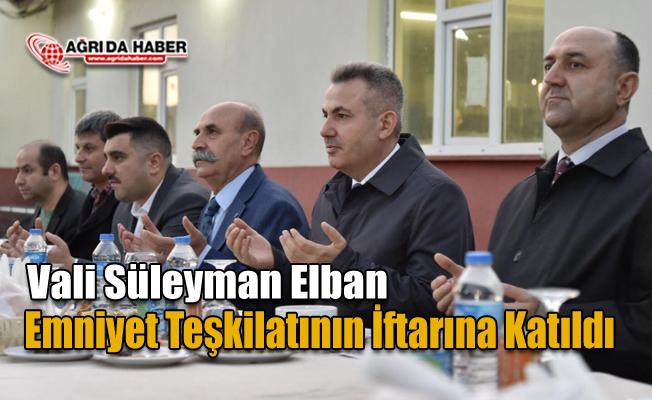 Ağrı Valisi Süleyman Elban Özel Harekat ve Çevik Kuvvet polisleriyle İftarda