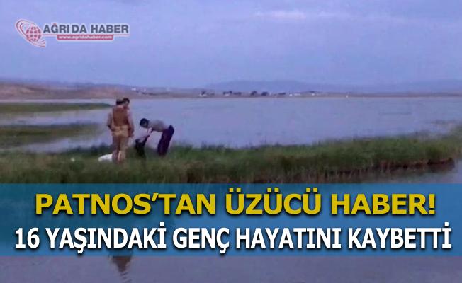 Patnos'ta Balık tutmak isteyen genç boğuldu