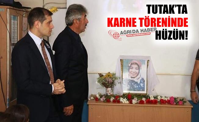 Tutak'ta Karne Töreninde Hüzün!