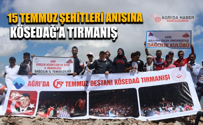 Ağrı'da 15 Temmuz Şehitleri Anısına Kösedağ Zirve Tırmanışı Yapıldı