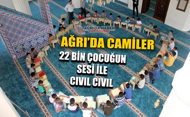 Ağrı'da Camiler 22 Bin Çocuğun Sesiyle Cıvıl Cıvıl