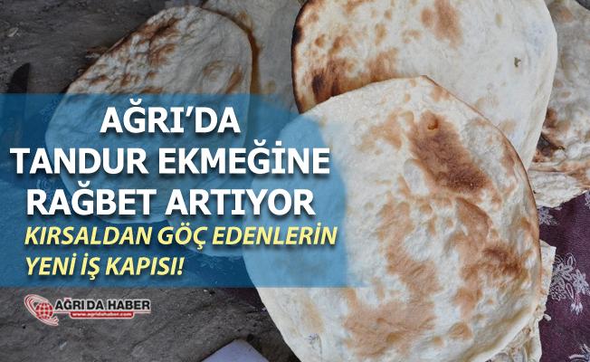 Ağrı'da Tandır Ekmeğine Rağbet artıyor