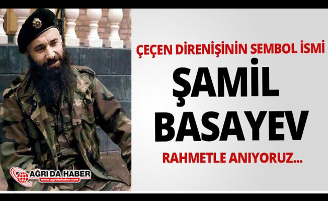 Şamil Basayev Şehadetinin 19. Yılında Rahmetle Anıldı