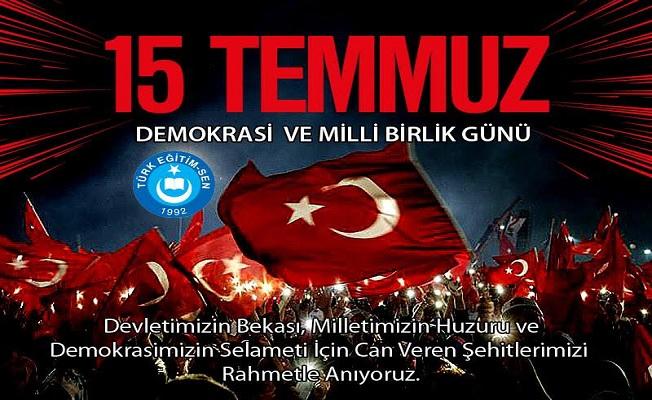 Türk Eğitim-Sen Ağrı Şubesi 15 Temmuz İhanetini Unutmayacağız!