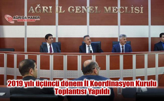 Vali Elban Başkanlığında 2019 yılı üçüncü dönem İl Koordinasyon Kurulu Toplantısı yapıldı
