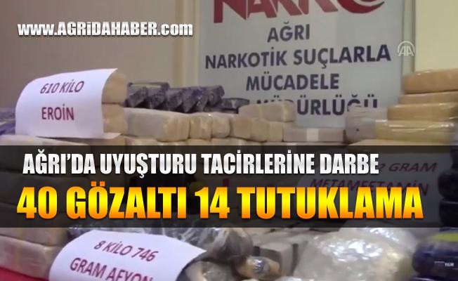 Ağrı'da Uyuşturucu Tacirlerine Operasyon: 40 Gözaltı 14 Tutuklama